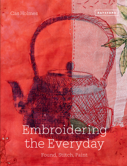 Embroidering the Everyday cover Cas Holmes